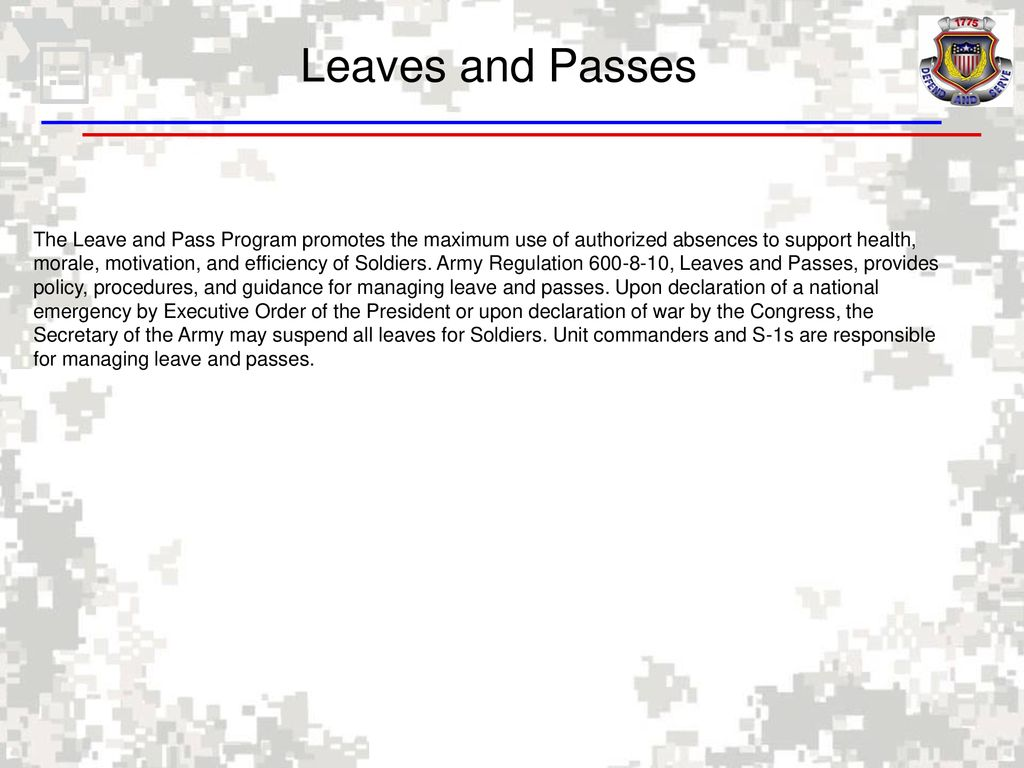 11/27/2018 Leaves and Passes The Leave and Pass Program