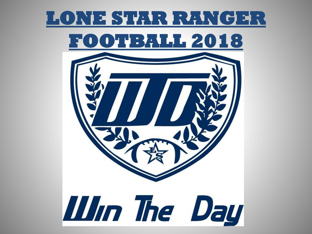 Lone Star Ranger Football Ppt Download