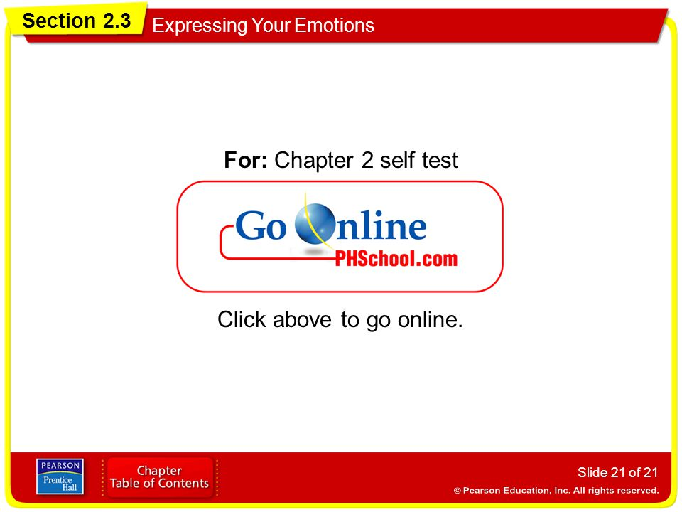 For: Chapter 2 self test Click above to go online.