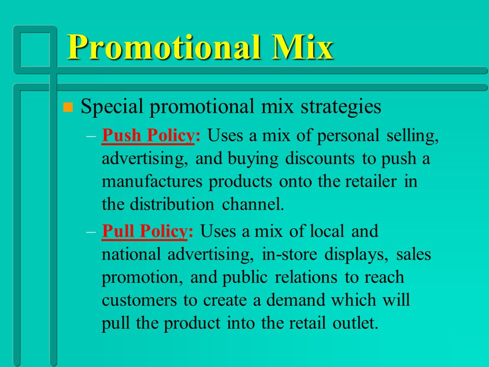 Promotional Mix Special promotional mix strategies