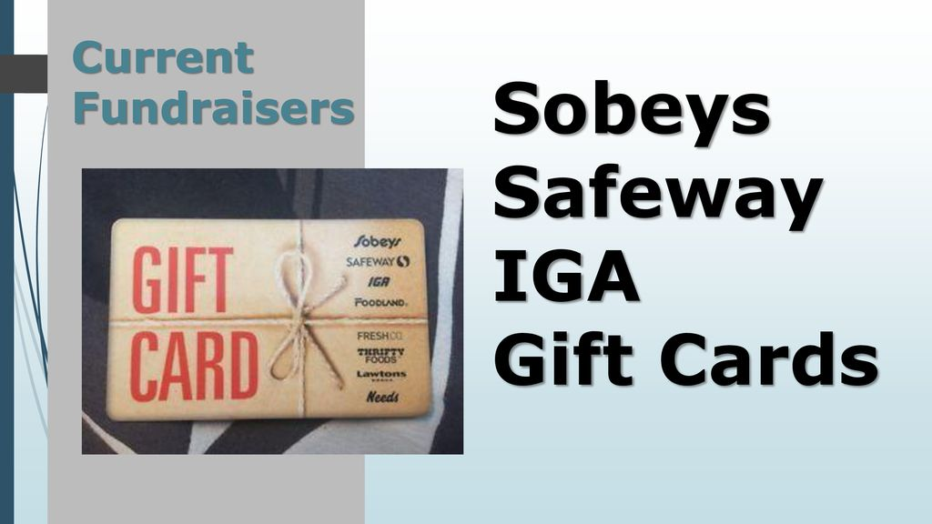 10 Current Fundraisers Sobeys Safeway IGA Gift Cards