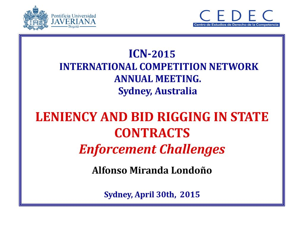 LENIENCY AND BID RIGGING IN STATE CONTRACTS Enforcement