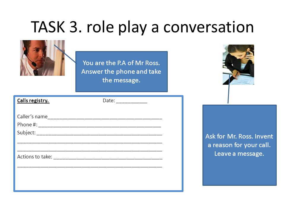 TASK 3. role play a conversation