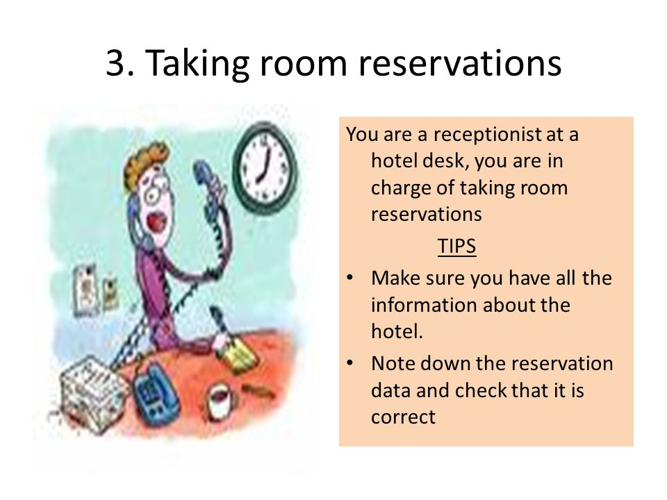 3. Taking room reservations