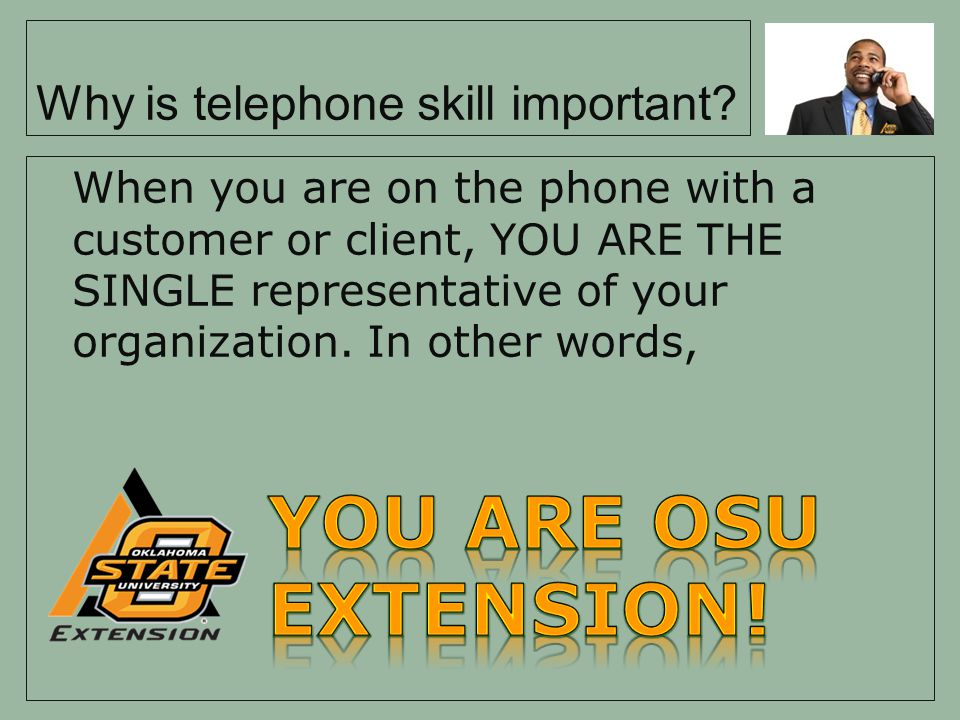 Why is telephone skill important