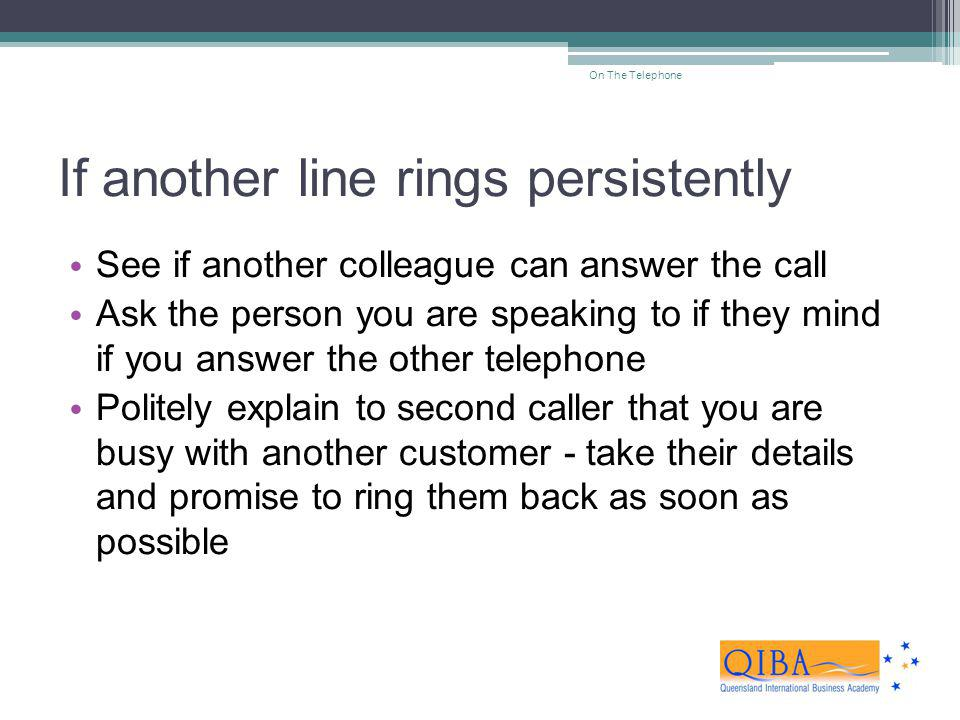 If another line rings persistently