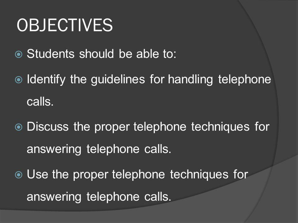 OBJECTIVES Students should be able to: