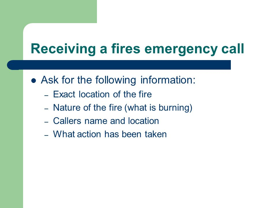 Receiving a fires emergency call