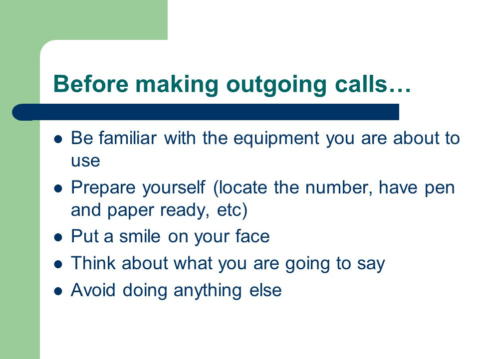 Before making outgoing calls…