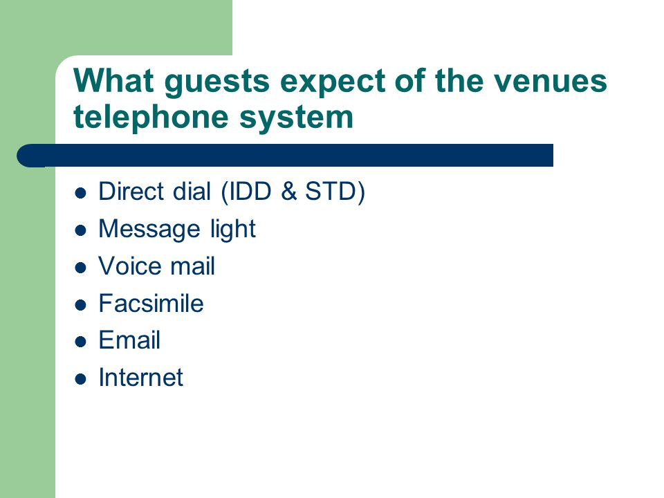 What guests expect of the venues telephone system