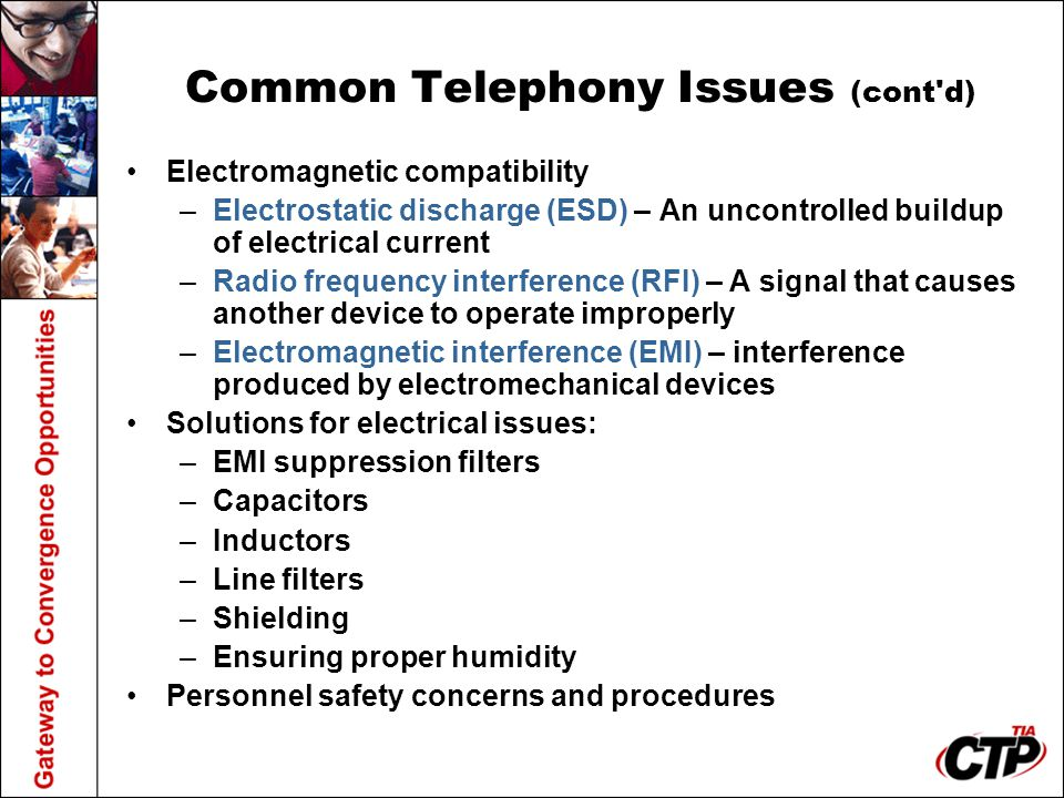 Common Telephony Issues (cont d)