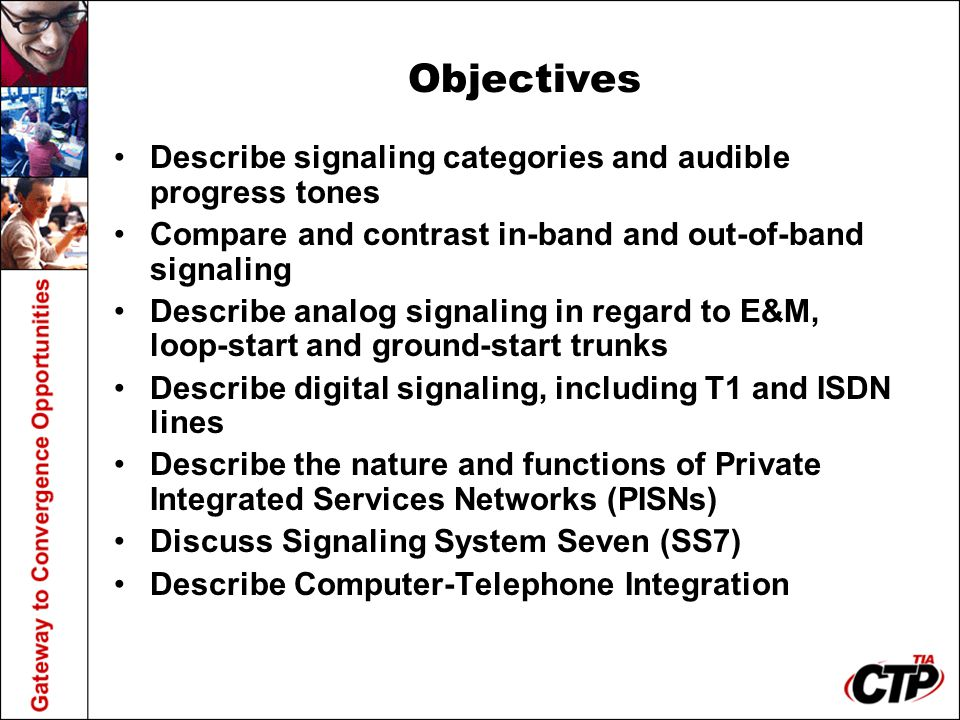 Objectives Describe signaling categories and audible progress tones