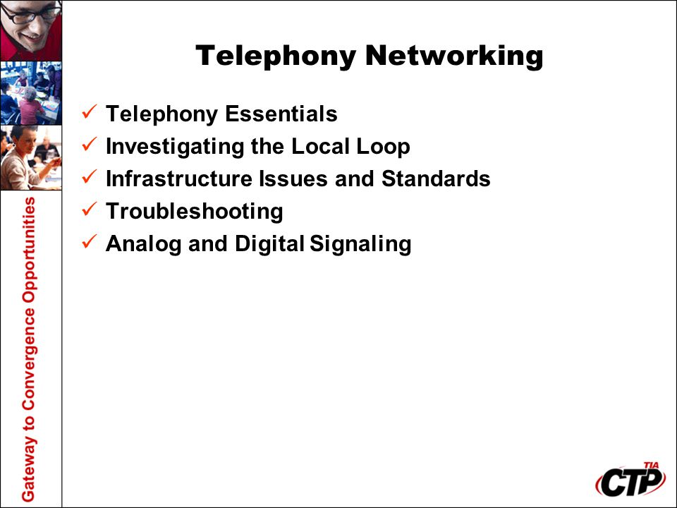 Telephony Networking Telephony Essentials Investigating the Local Loop