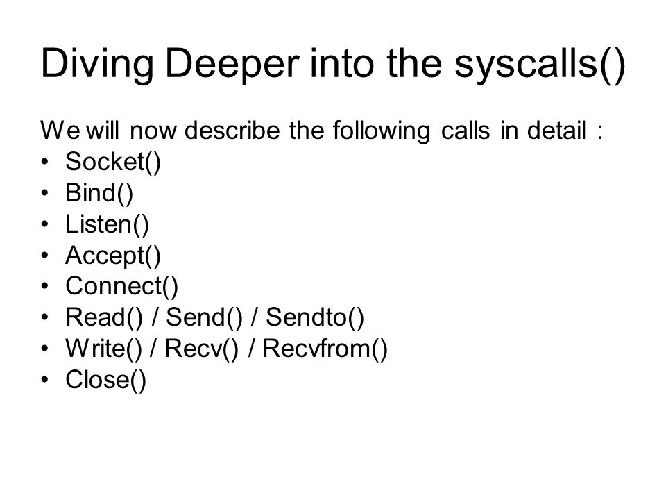 Diving Deeper into the syscalls()