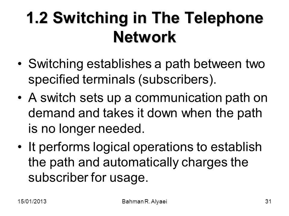 1.2 Switching in The Telephone Network