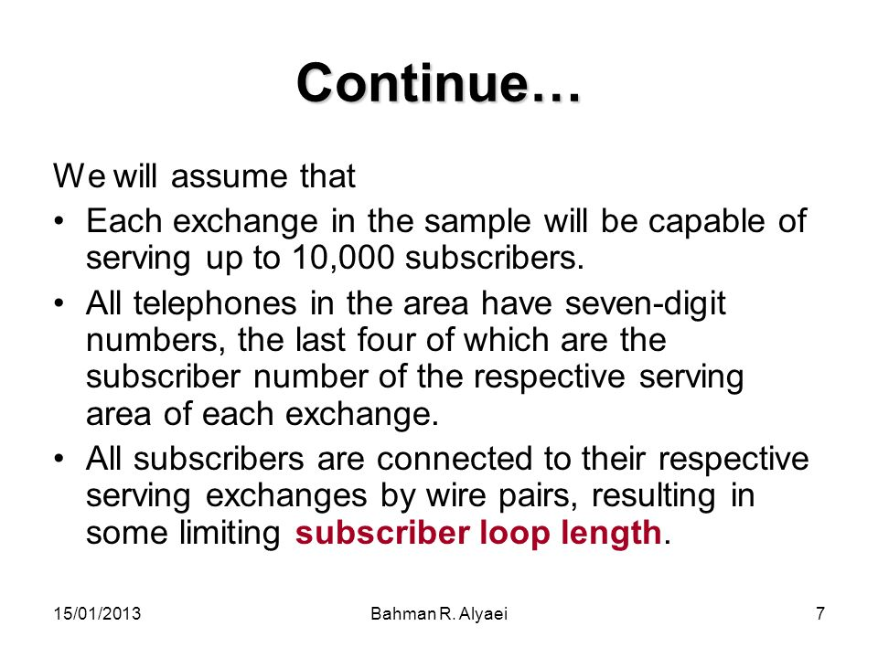 Continue… We will assume that