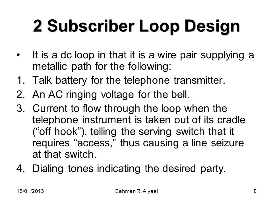 2 Subscriber Loop Design