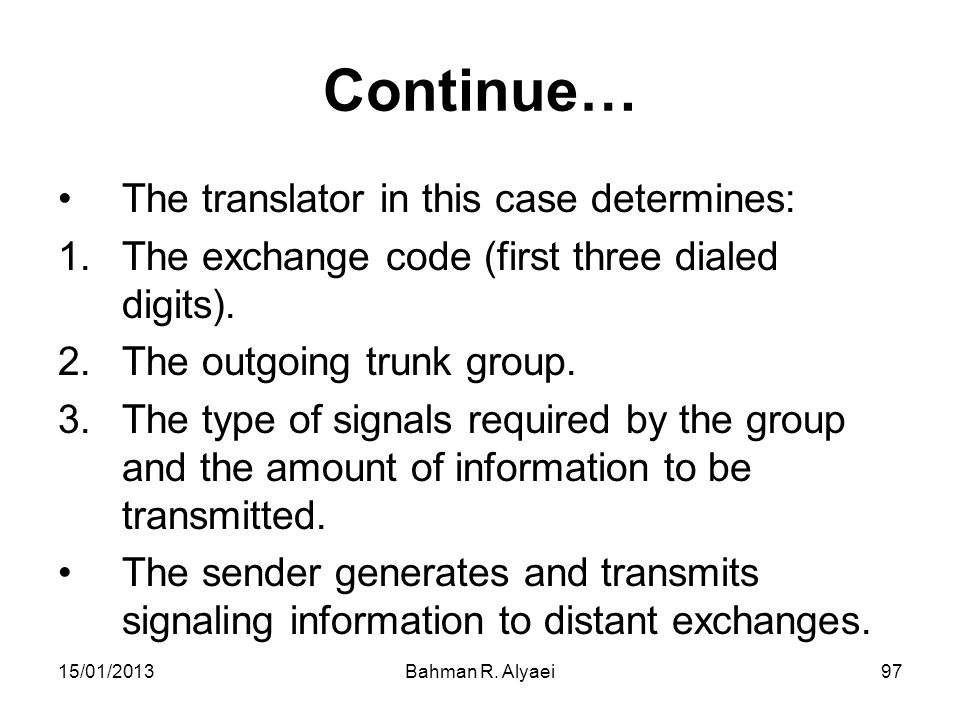 Continue… The translator in this case determines: