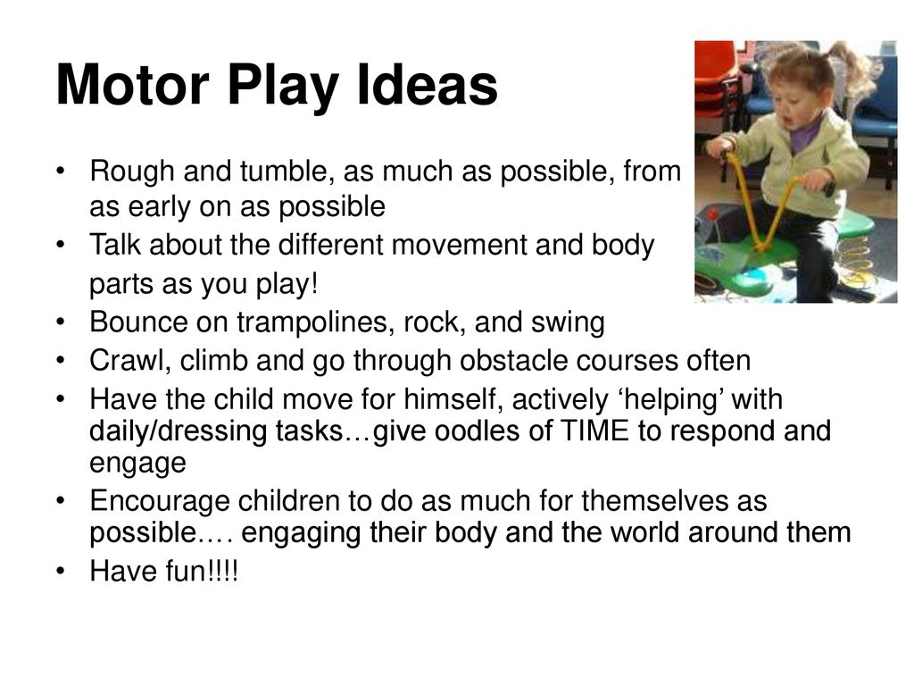 Motor Play and Developmental Orientation & Mobility (DOM) - ppt download
