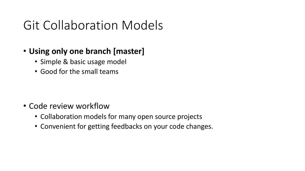 Collaboration Work Flow with Git - ppt download