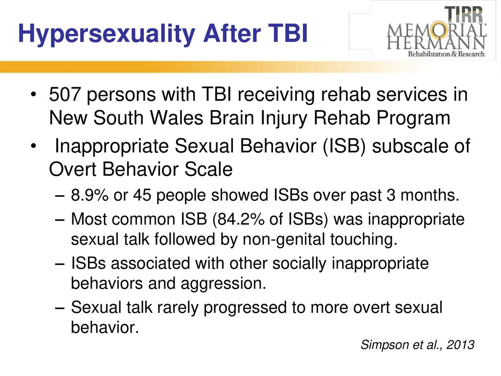 Hypersexuality after brain injury