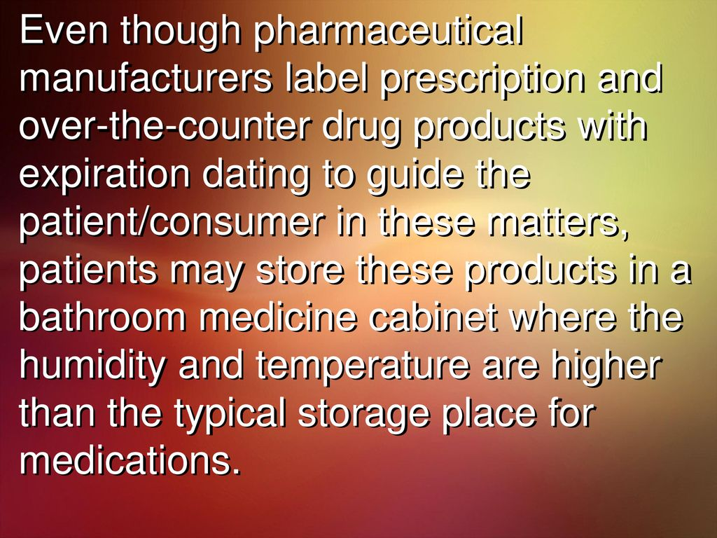 expiration dating of pharmaceuticals