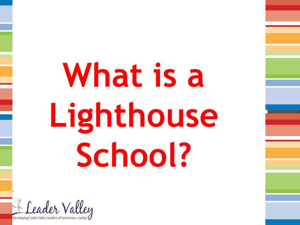 WE are a LIGHTHOUSE SCHOOL! - ppt download