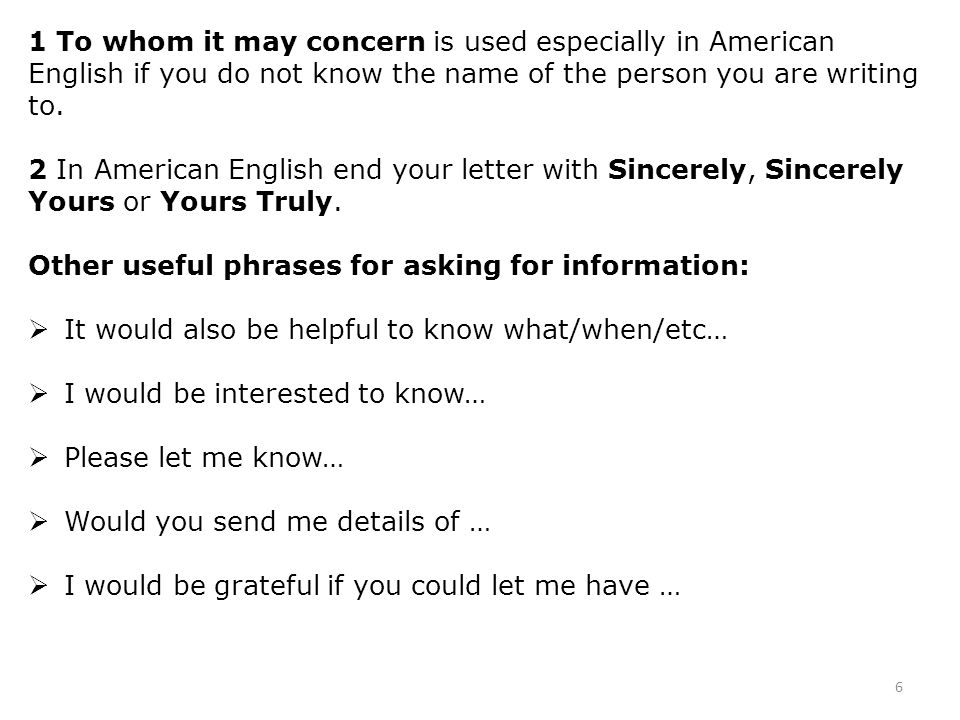 1 To Whom It May Concern Is Used Especially In American English If You Do  Not