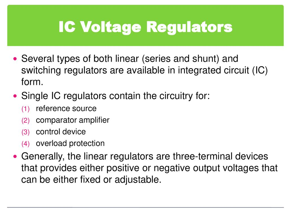 Chapter 6 Voltage Regulator Ppt Download Switching Circuit An Actual 38 Ic Regulators Several Types Of Both Linear Series And Shunt