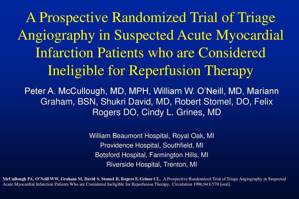 A Prospective Randomized Trial of Triage Angiography in