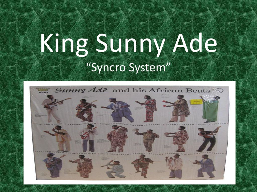 """King Sunny Ade """"Syncro System"""" youtube  com/watch - ppt download"""