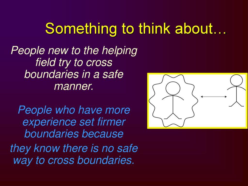 Boundaries cross people who If You