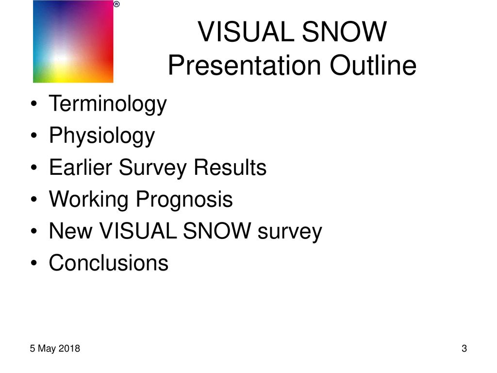 VISUAL SNOW Survey Results, Physiology & Path Forward - ppt