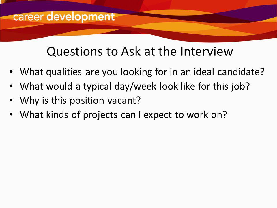 Questions to Ask at the Interview