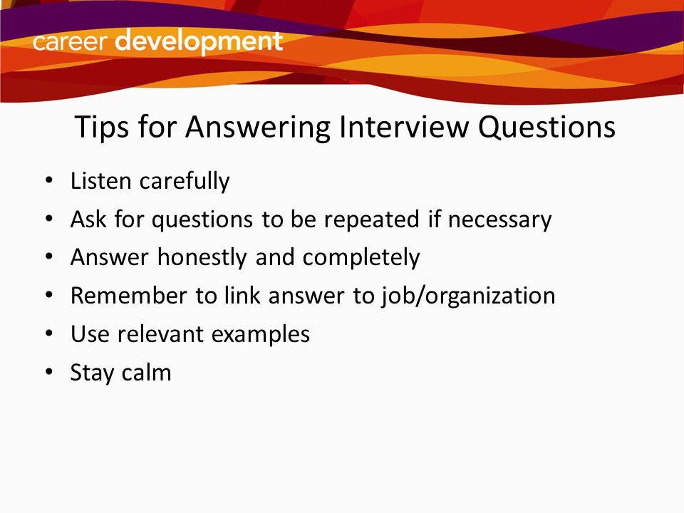 Tips for Answering Interview Questions
