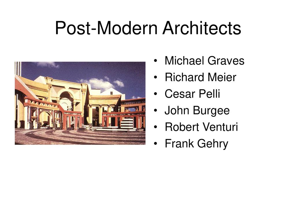 Post Modern Architecture Ppt Download