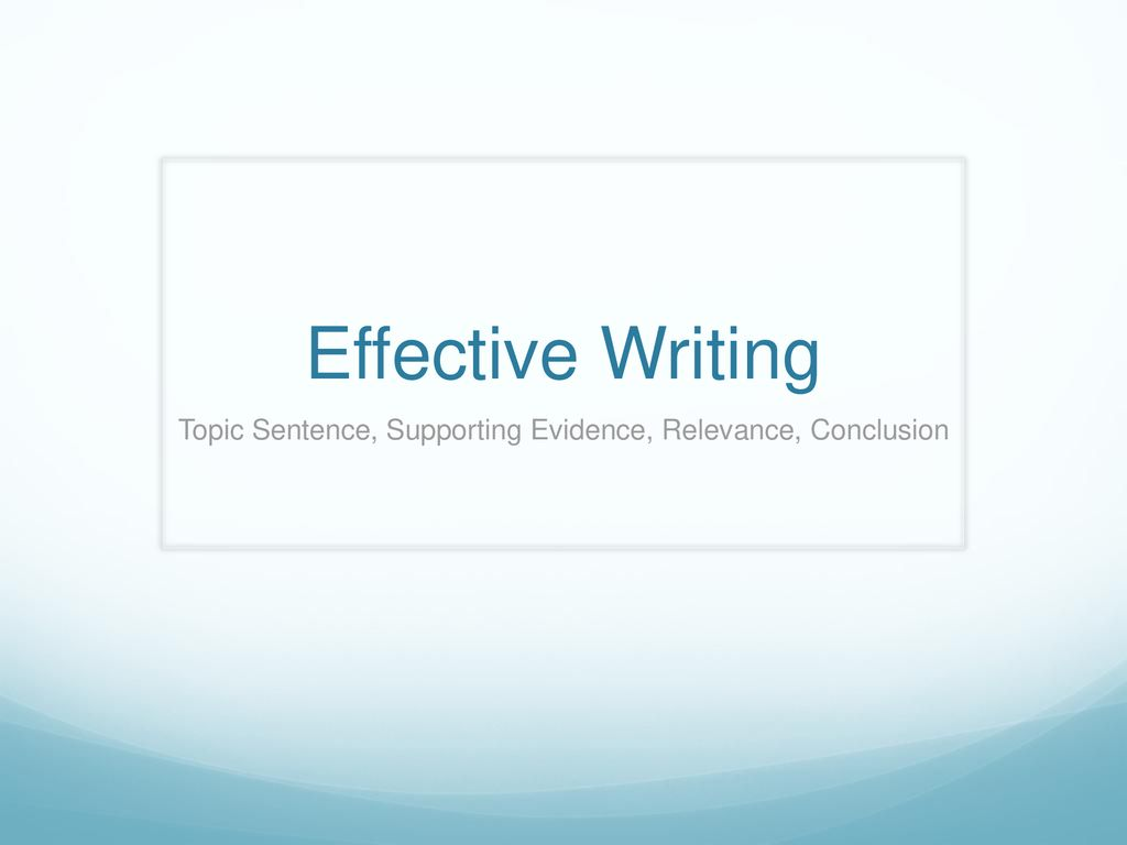 what is effective supporting evidence