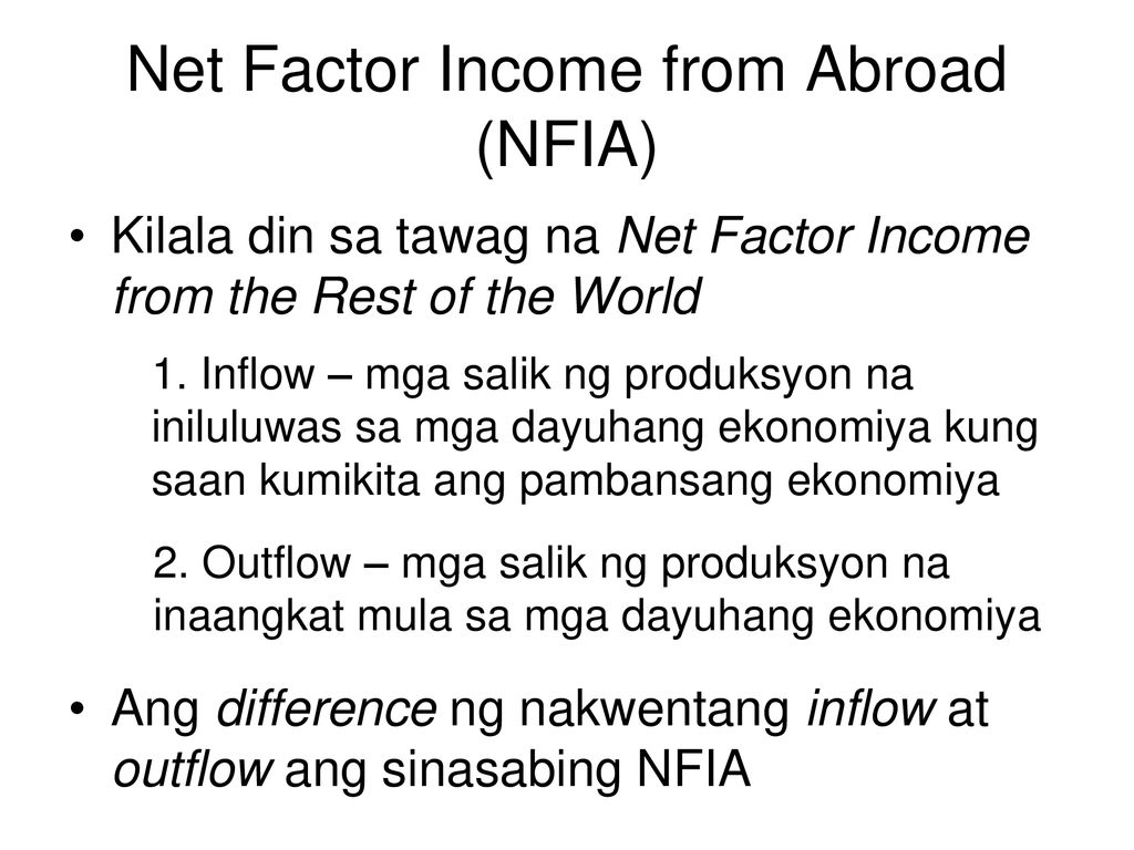 Net Factor Income from Abroad (NFIA)