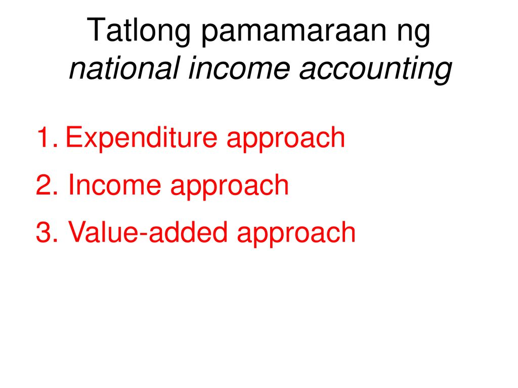 Tatlong pamamaraan ng national income accounting