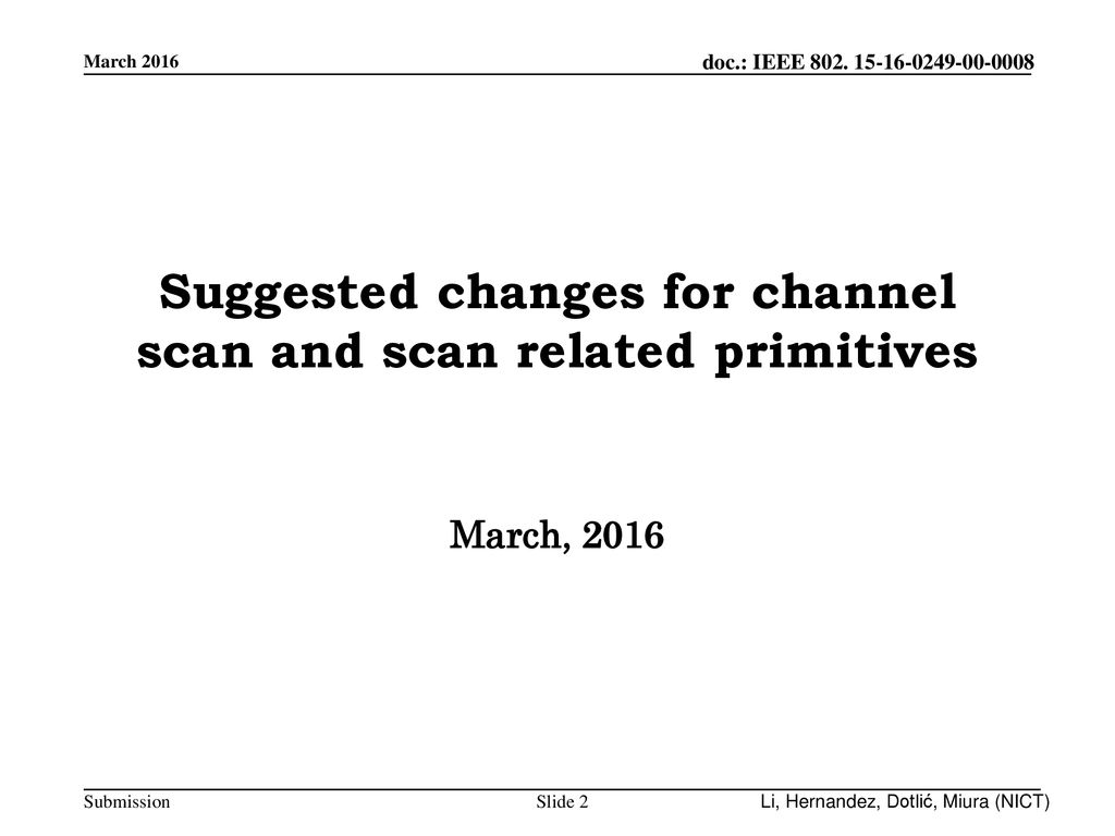 Suggested changes for channel scan and scan related primitives