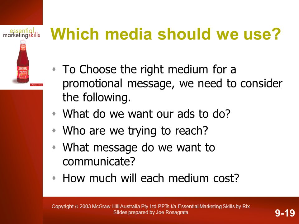 Which media should we use