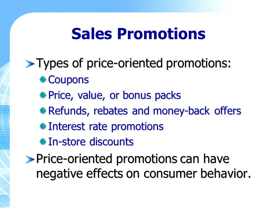Sales Promotions Types of price-oriented promotions:
