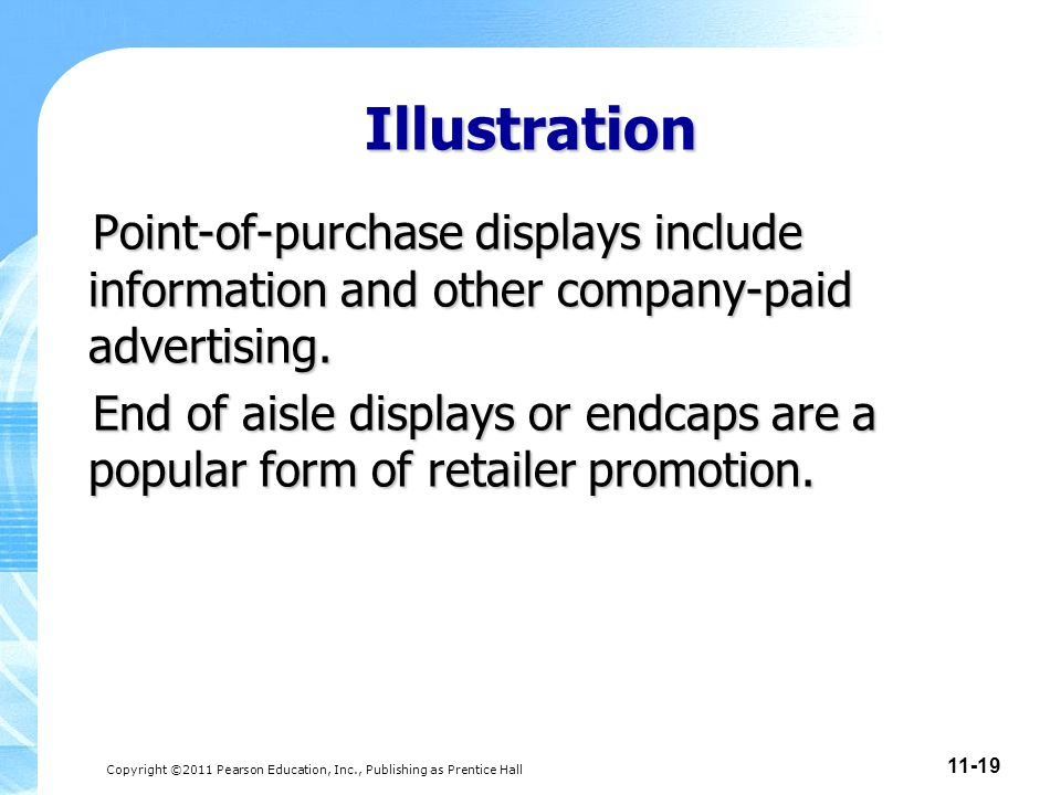 Illustration Point-of-purchase displays include information and other company-paid advertising.