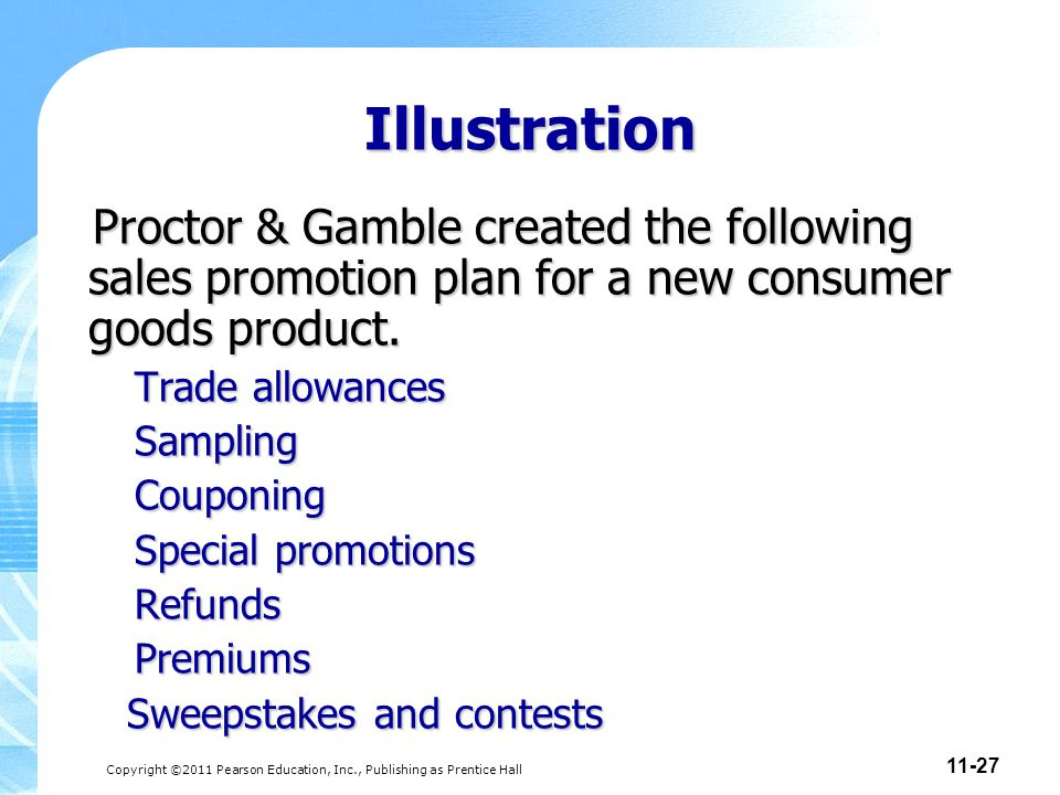 Illustration Proctor & Gamble created the following sales promotion plan for a new consumer goods product.