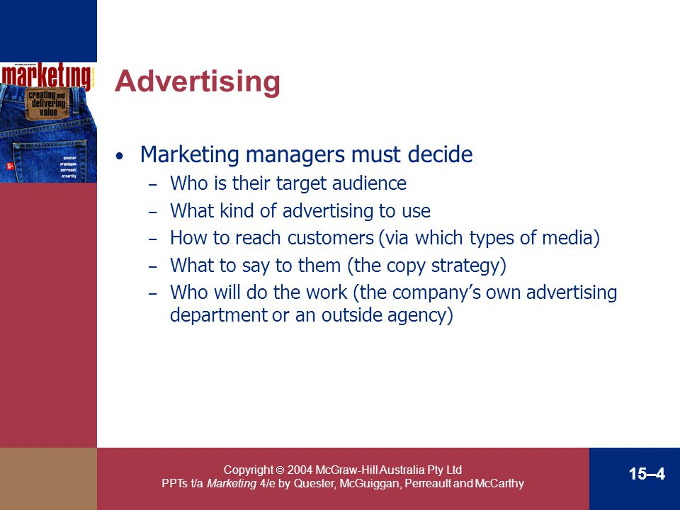 Advertising Marketing managers must decide