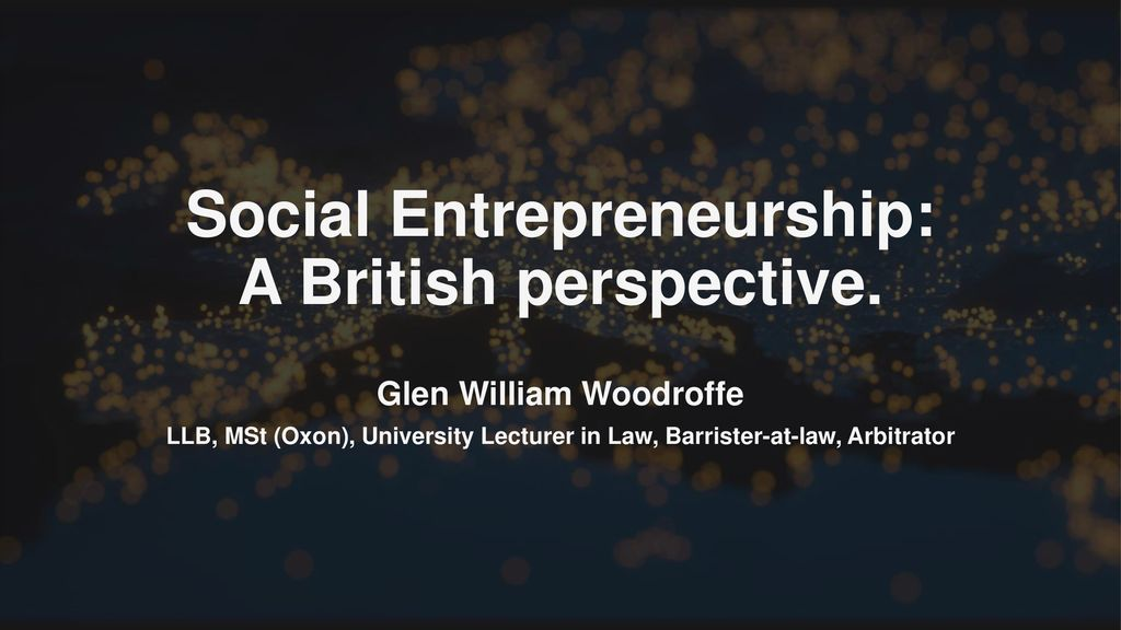 Social Entrepreneurship: A British perspective  - ppt download