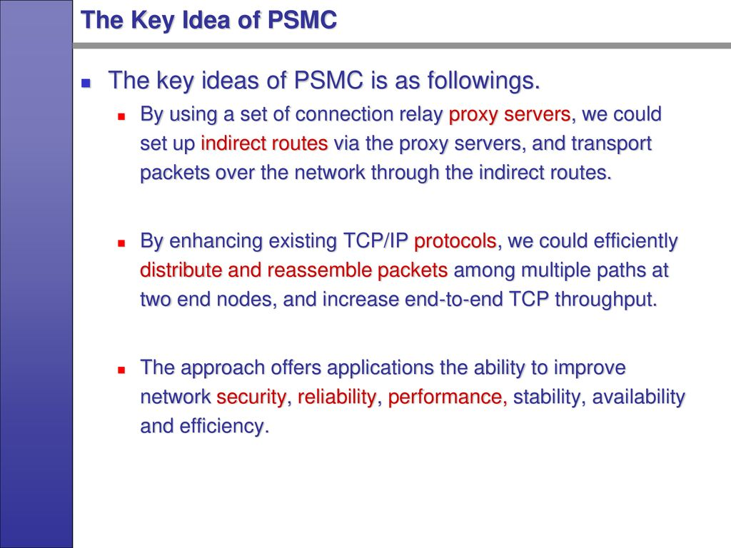 On Proxy Server based Multipath Connections (PSMC) - ppt