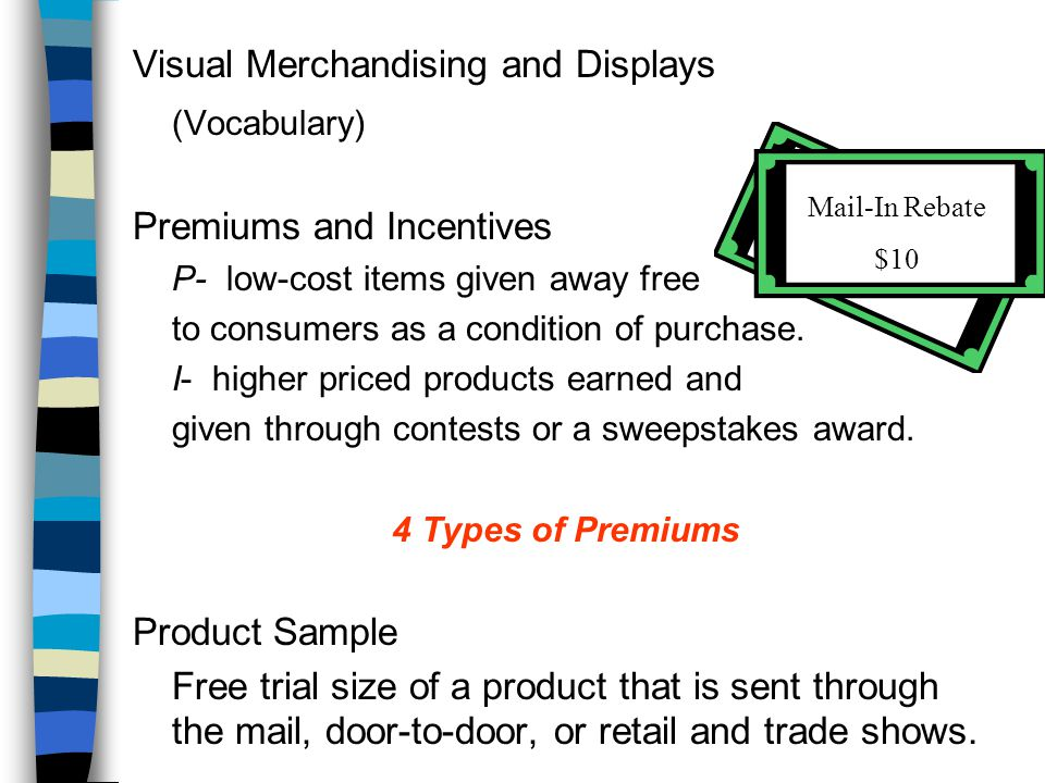 (Vocabulary) Visual Merchandising and Displays Premiums and Incentives