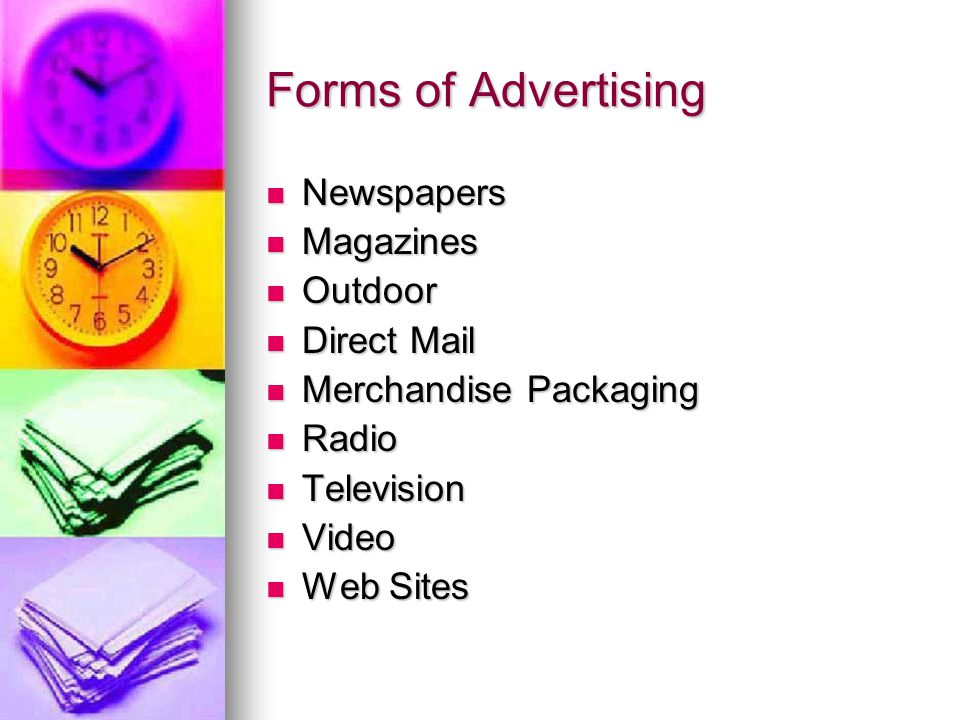 Forms of Advertising Newspapers Magazines Outdoor Direct Mail