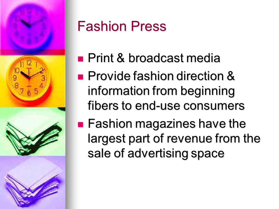 Fashion Press Print & broadcast media